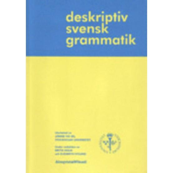 Deskriptiv svensk grammatik