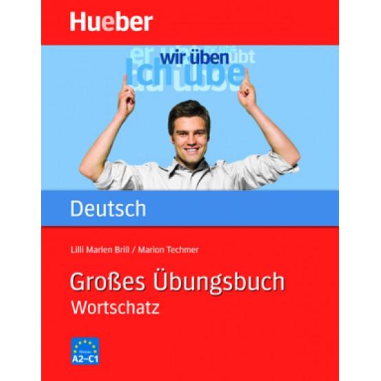 Großes Übungsbuch Deutsch: Wortschatz