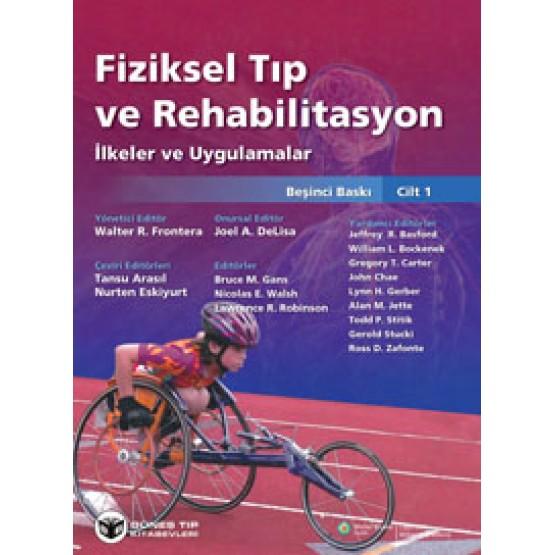 DeLisa Fiziksel Tip Ve Rehabilitasyon Besinci Baski