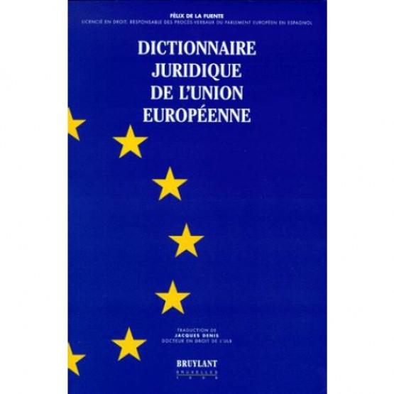 Dictionnaire juridique de l'Union européenne