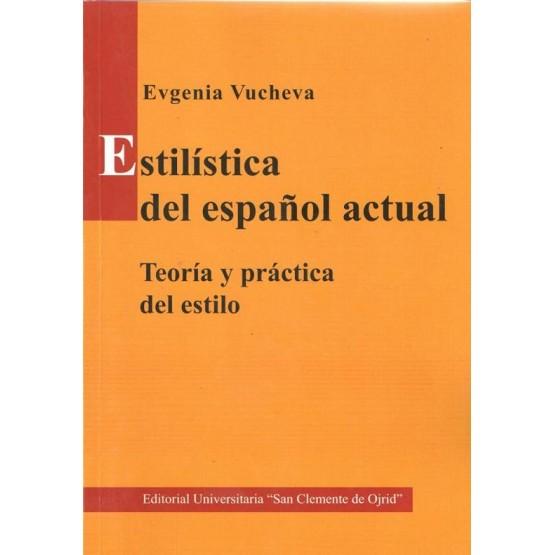 Estilistica del Espanol actual vucheva