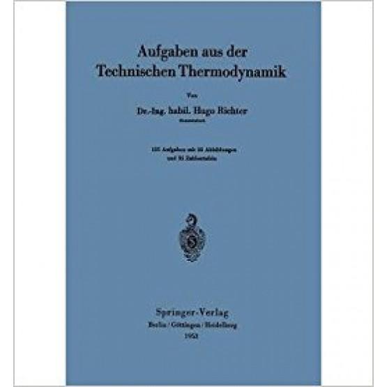 Aufgaben zur Technischen Thermodynamik