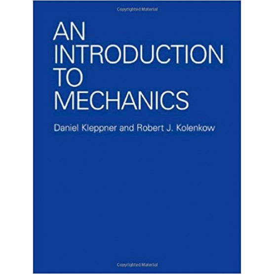 An introduction to mechanics Kleppner Kolenkow