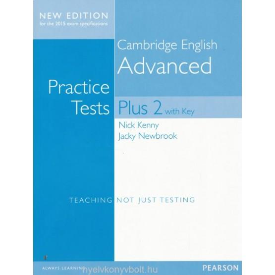 Cambridge English Advanced Plus 2 with key Practice tests