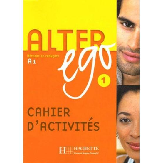 Alter ego 1 : Méthode de français