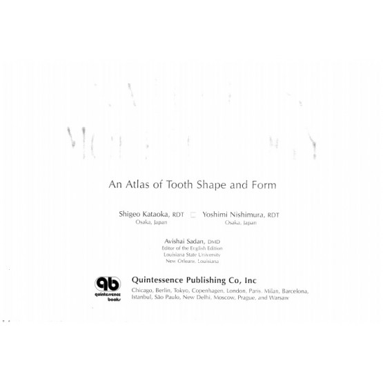 An Atlas of Tooth Shape and Form