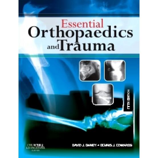 Essential Orthopedics and Trauma 5th Ed