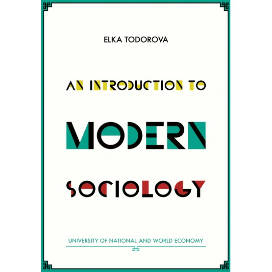 An introduction to modern sociology - Todorova 2013